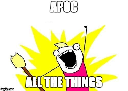 apoc all the things
